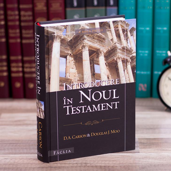 Introducere in Noul Testament - D.A. Carson, Douglas J. Moo