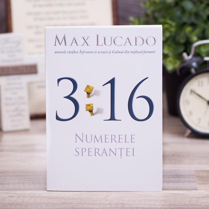 Numerele sperantei 3:16, max, lucado,