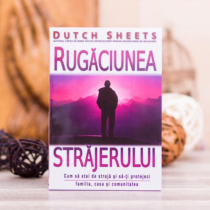 Rugaciunea strajerului, Dutch Sheets