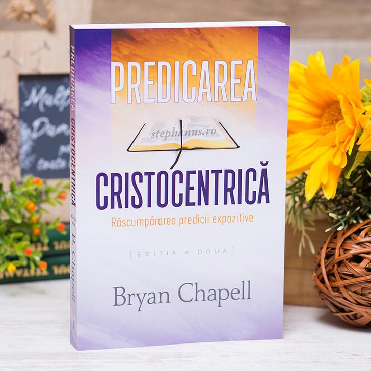 Predicarea Cristocentrica, bryan, chapell,