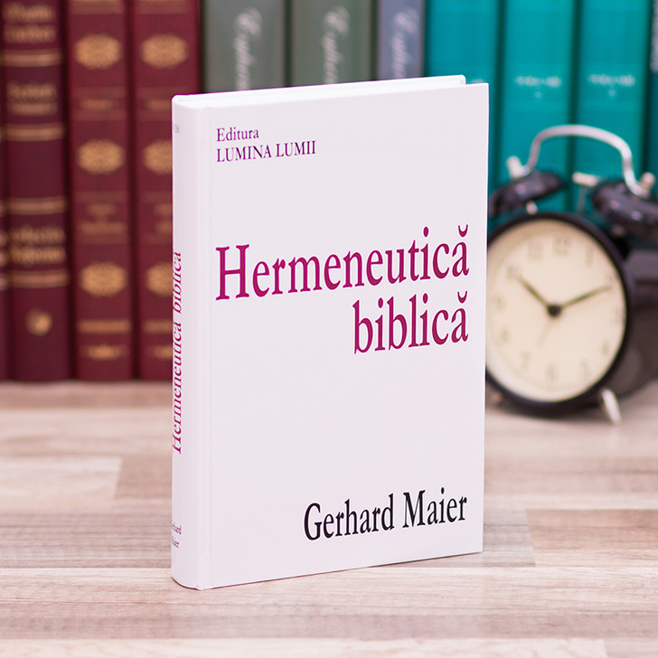 Hermeneutica biblica - Gerhard Maier