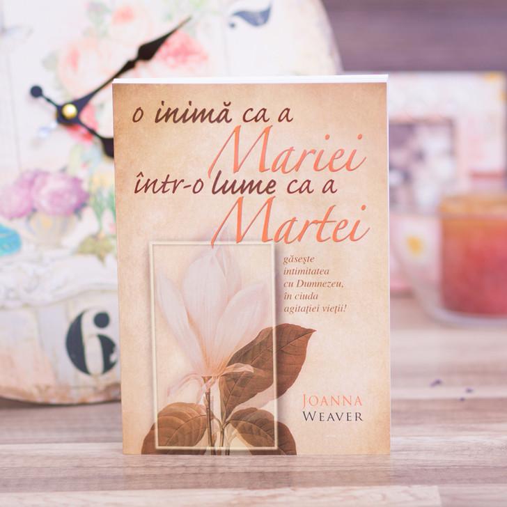 O inima ca a Mariei intr-o lume ca a Martei, Joanna Weaver