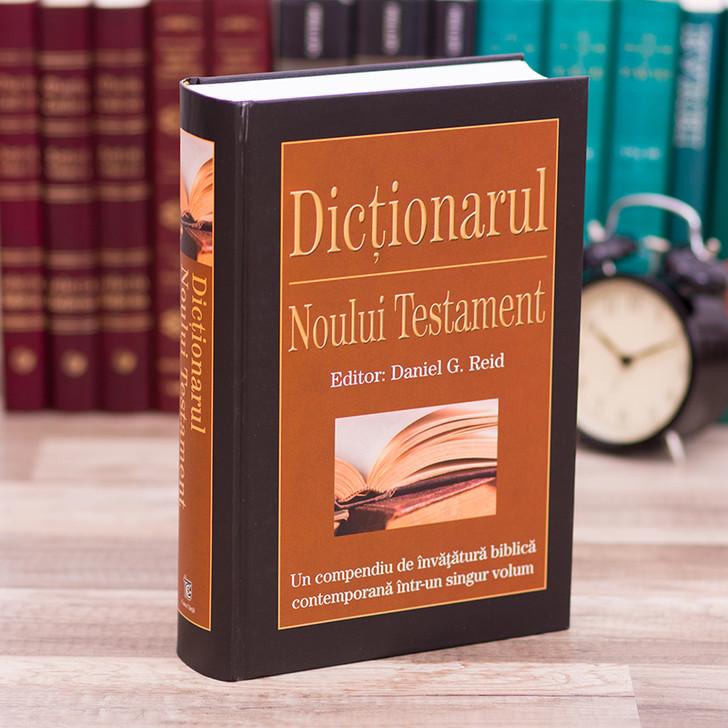 Dictionarul Noului Testament - editor Daniel G. Reid