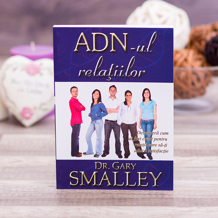ADN-ul relatiilor - Dr. Gary Smalley