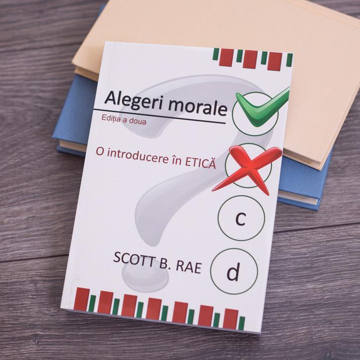 Alegeri morale - Scott B. Rae