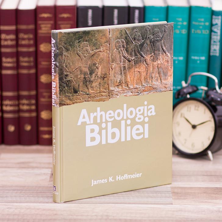 Arheologia Bibliei - James Hoffmeier