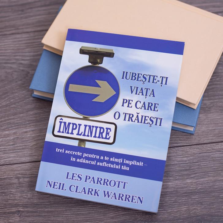 Iubeste-ti viata pe care o traiesti - Les Parrott, Neil Clark Warren