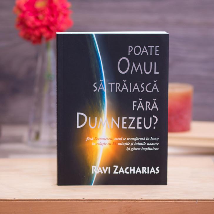 Poate omul sa traiasca fara Dumnezeu?, Ravi Zacharias