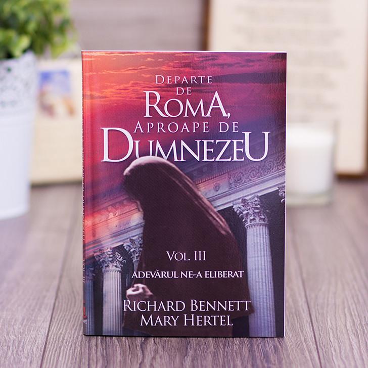 Departe de Roma, aproape de Dumnezeu vol 3, Richard Bennett, Maty Hertel