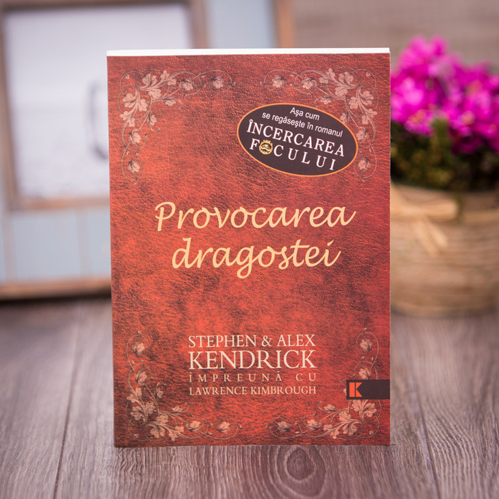 Provocarea dragostei, stephen & alex kendrick, lawrence kimbrough,