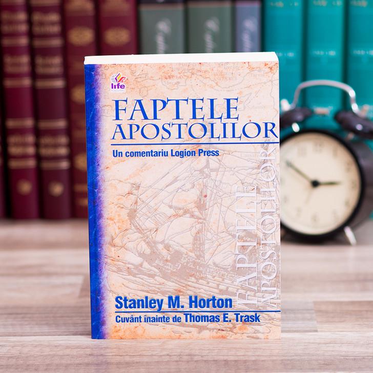 Faptele Apostolilor - comentariu, Stanley Horton