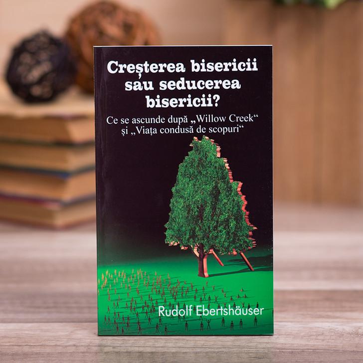 Cresterea bisericii sau seducerea bisericii - Rudolf Ebertshauser