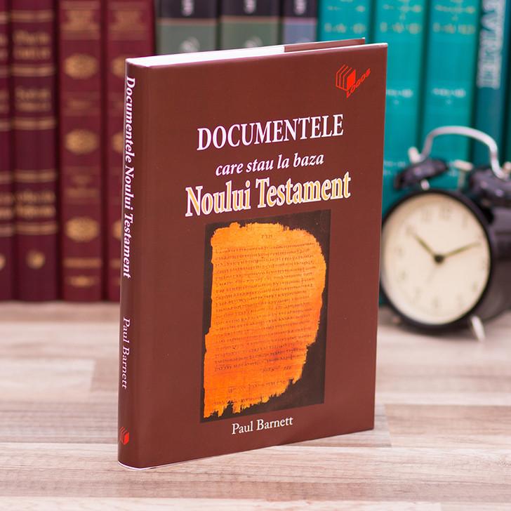 Documentele care stau la baza Noului Testament - Paul Barnett