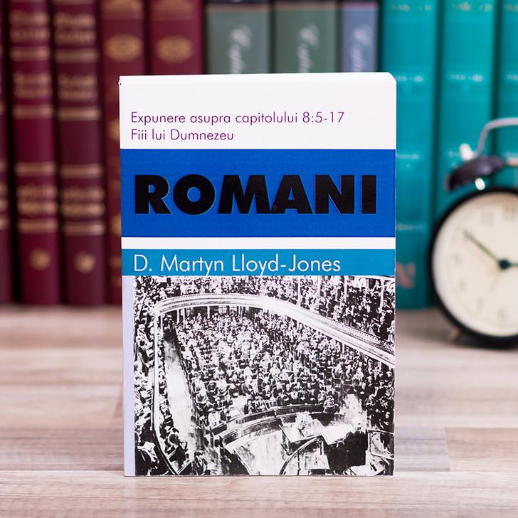 Romani 7 - Fiii lui Dumnezeu (cap. 8:5-17)