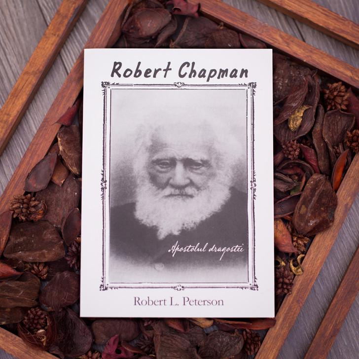 Robert Chapman - apostolul dragostei, Robert Peterson,