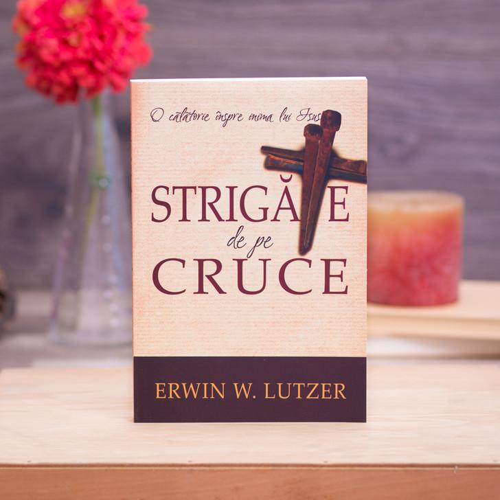 Strigate de pe cruce, Erwin Lutzer