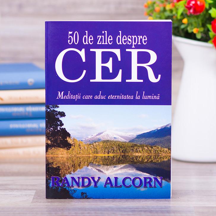 50 de zile despre CER - Randy Alcorn