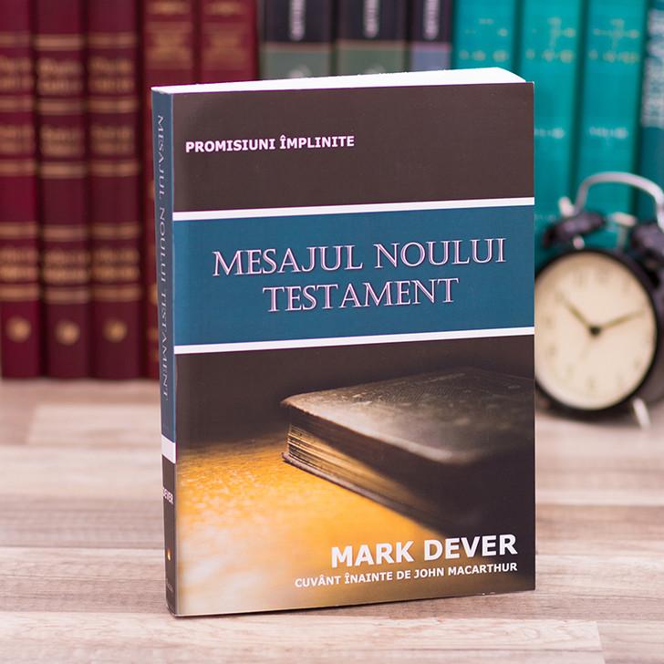 Mesajul Noului Testament, Mark Dever