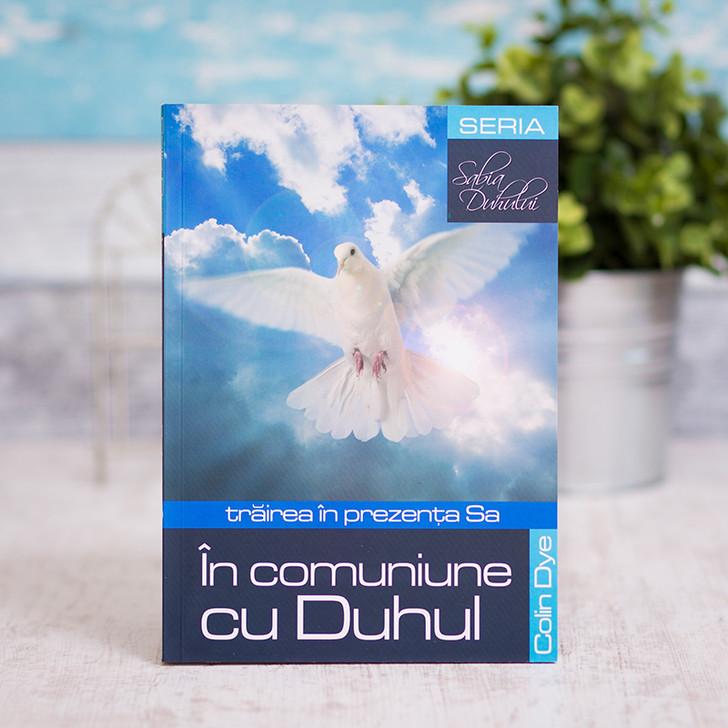 In comuniune cu Duhul, dye colin