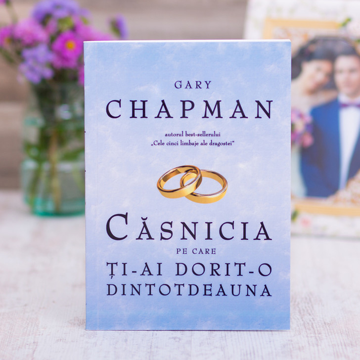 Casnicia pe care ti-ai dorit-o dintotdeauna, gary, chapman