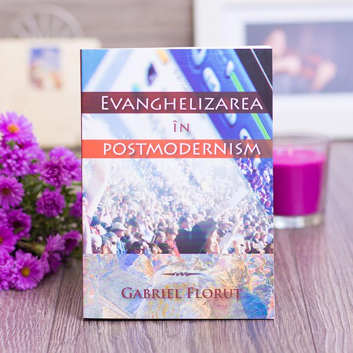 Evanghelizarea in postmodernism, Gabriel Florut