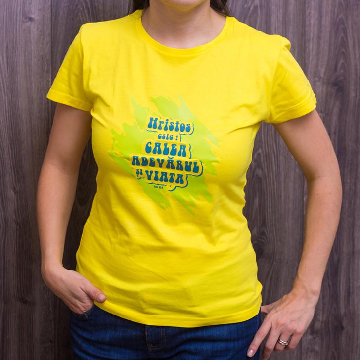 Tricou dama - Hristos este calea!