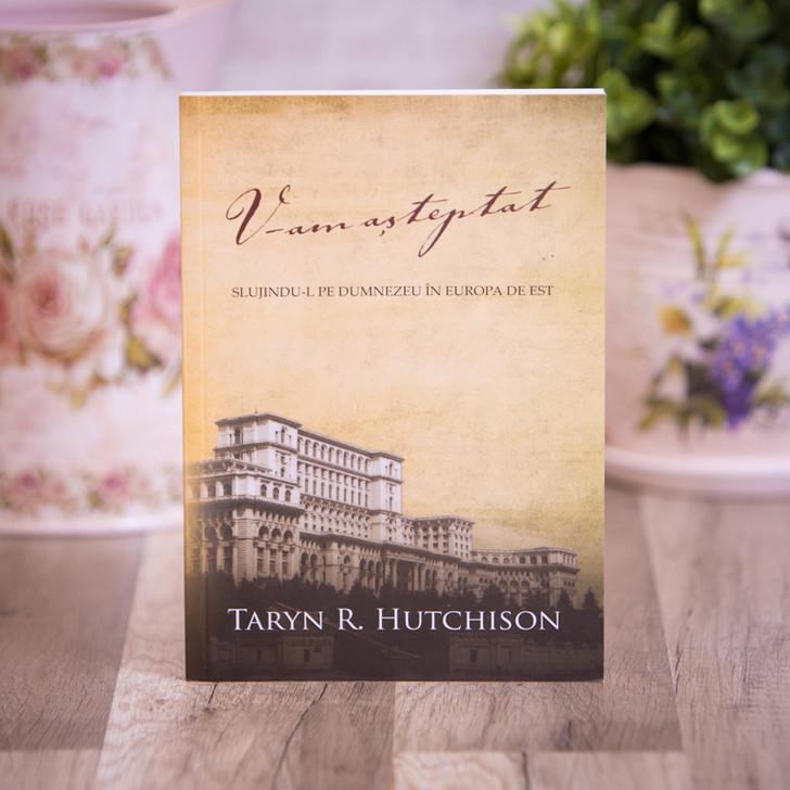 V-am asteptat, Taryn Hutchison,
