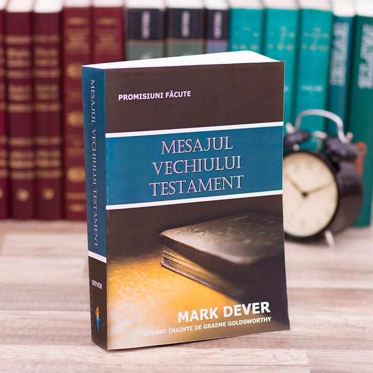 Mesajul Vechiului Testament, Mark Dever