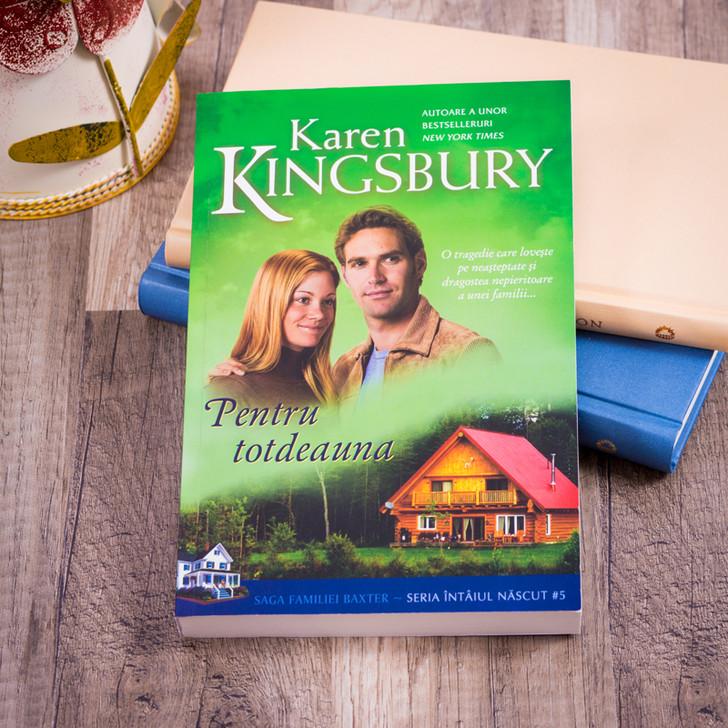 Pentru totdeauna, karen kingsbury,