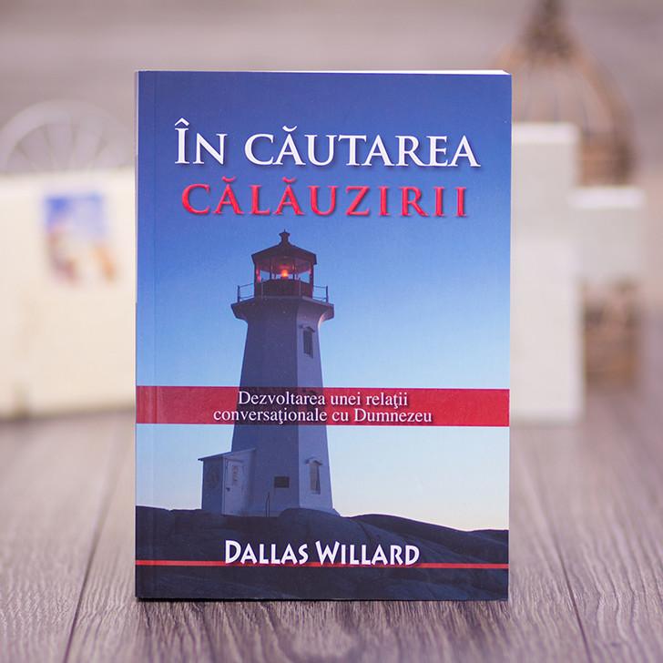 In cautarea calauzirii, Dallas Willard