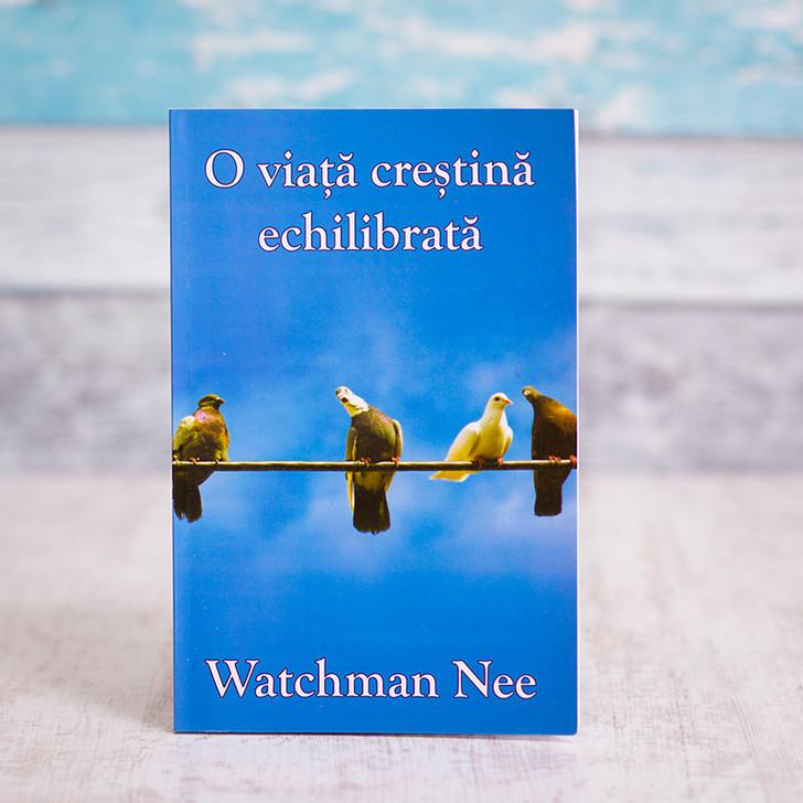 O viata crestina echilibrata, watchman nee