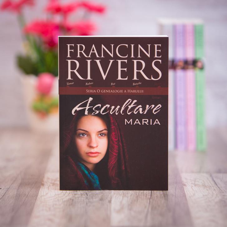 Ascultare Maria, francine rivers,