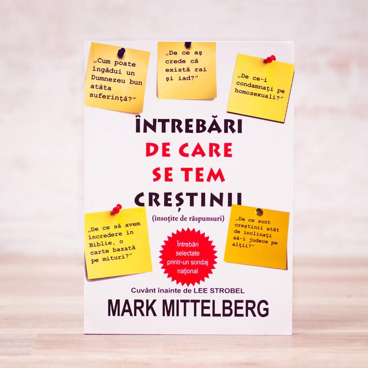 Intrebari de care se tem crestinii, Mark Mittelberg