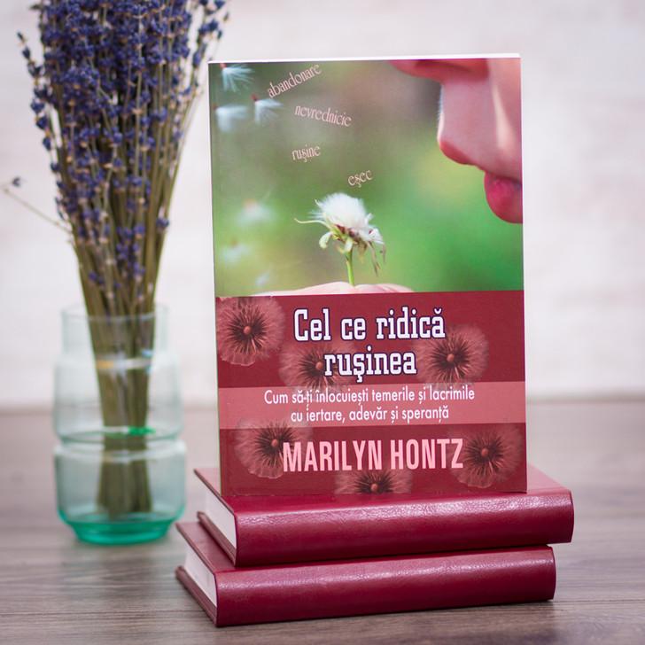 Cel ce ridica rusinea - Marilyn Hontz