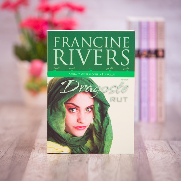 Dragoste - Rut, francine rivers,