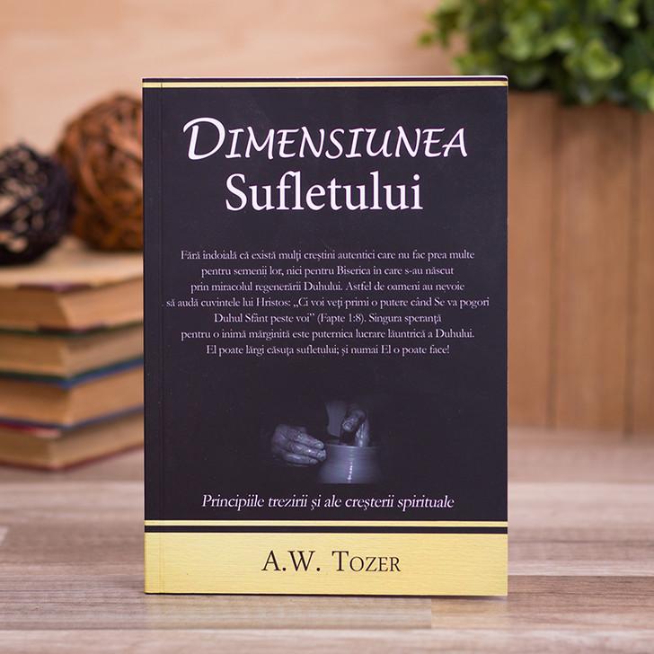 Dimensiunea Sufletului, A.W. Tozer