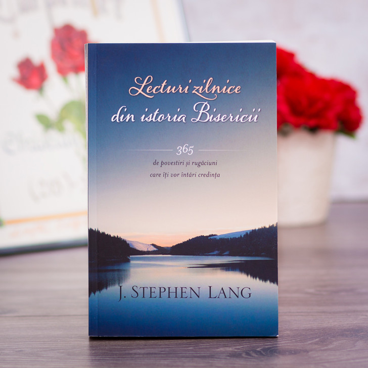 Lecturi zilnice din istoria Bisericii - J. Stephen Lang