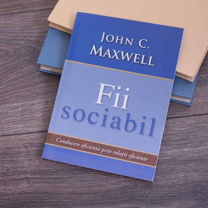 Fii sociabil -  John Maxwell