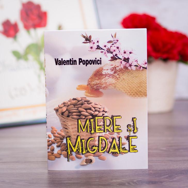 Miere si migdale, Valentin Popovici