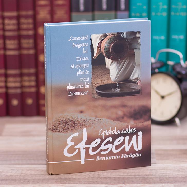 Epistola catre Efeseni - comentariu, Beniamin Faragau