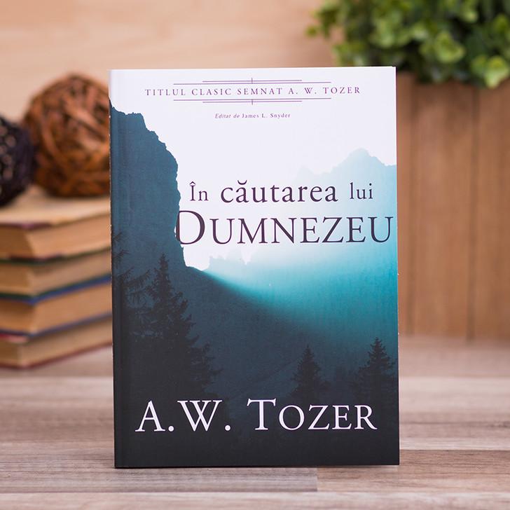 In cautarea lui Dumnezeu, A.W. Tozer
