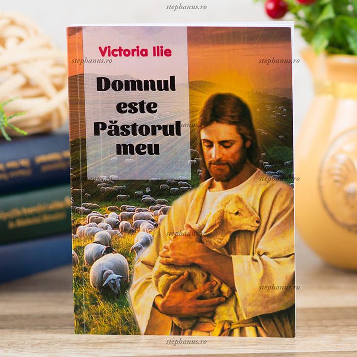 Domnul este pastorul meu, Victoria Ilie,