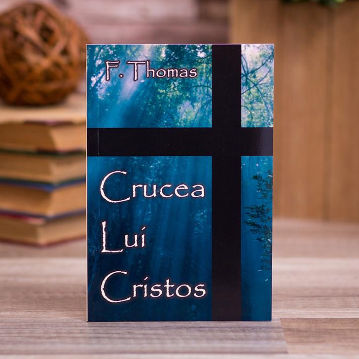 Crucea lui Cristos.. - F. Thomas