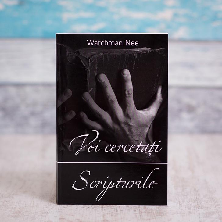 Voi cercetati Scripturile, Watchman Nee