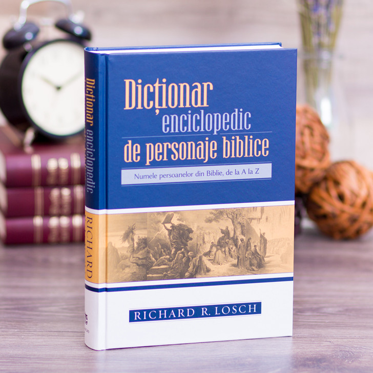 Dictionar Enciclopedic de Personaje Biblice - Richard Losch