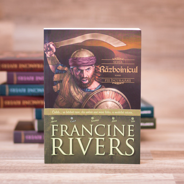 Razboinicul - Caleb, francine rivers,