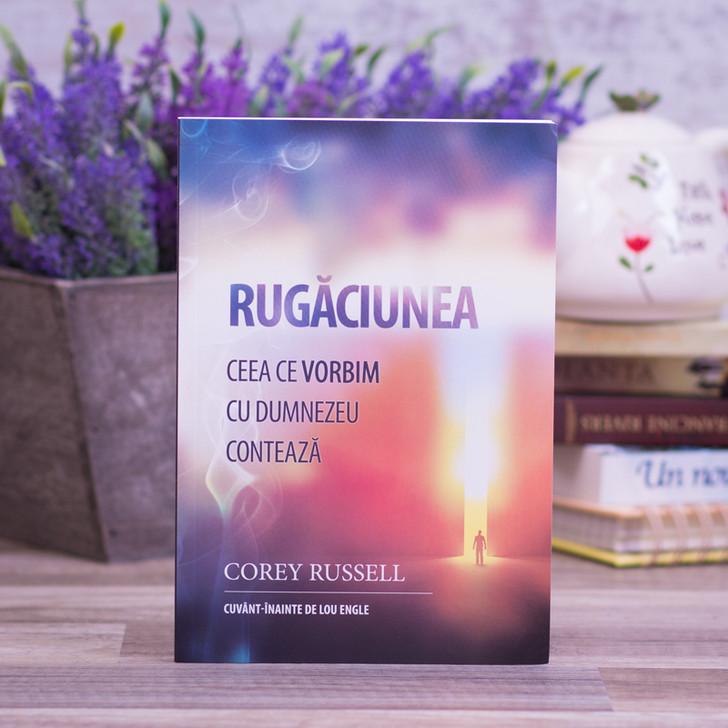 RUGACIUNEA - Ceea ce vorbim cu Dumnezeu conteaza, Corey Russel