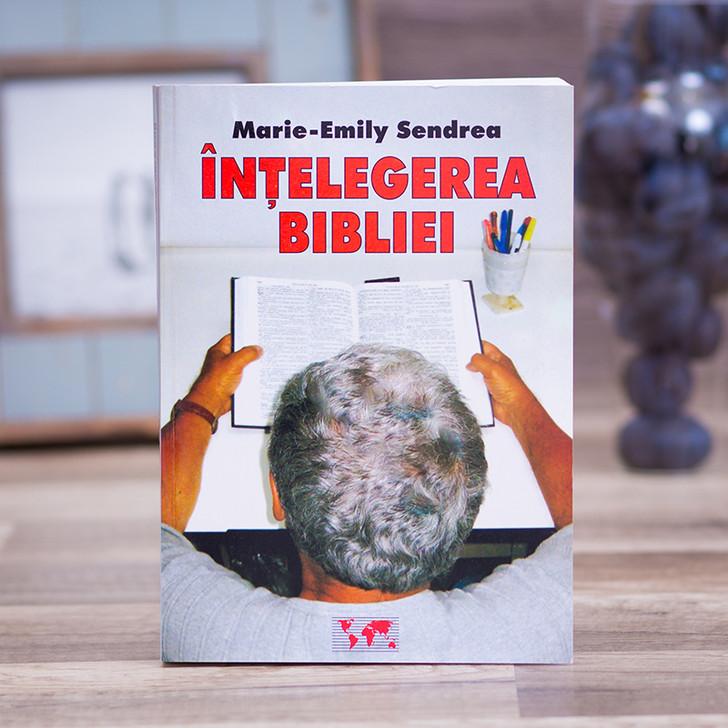 Intelegerea Bibliei, Marie-Emily Sendrea