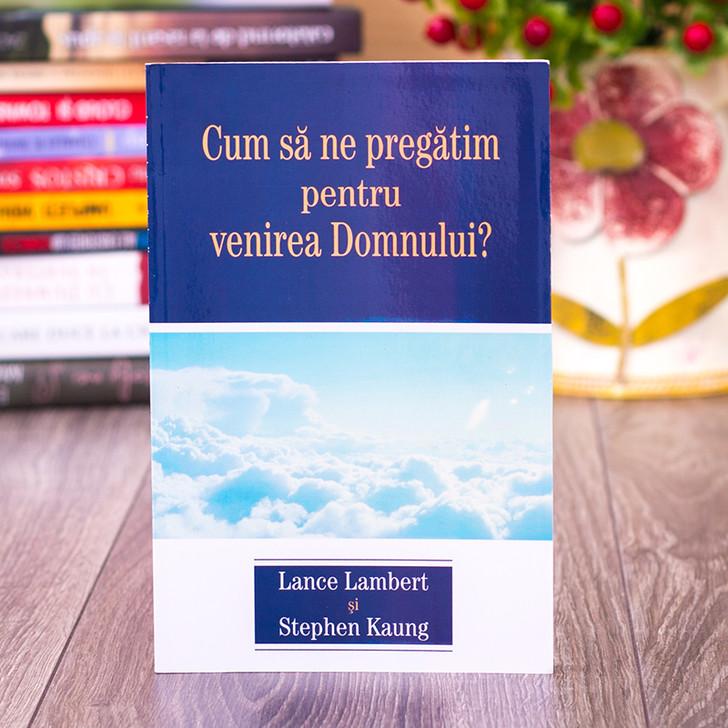 Cum sa ne pregatim pentru venirea Domnului? - Lance Lambert