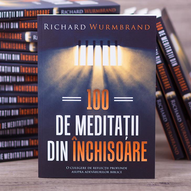 100 de meditatii din inchisoare - Richard Wurmbrand